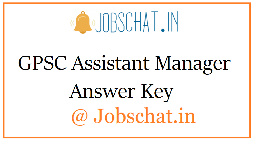 GPSC Assistant Manager Answer Key