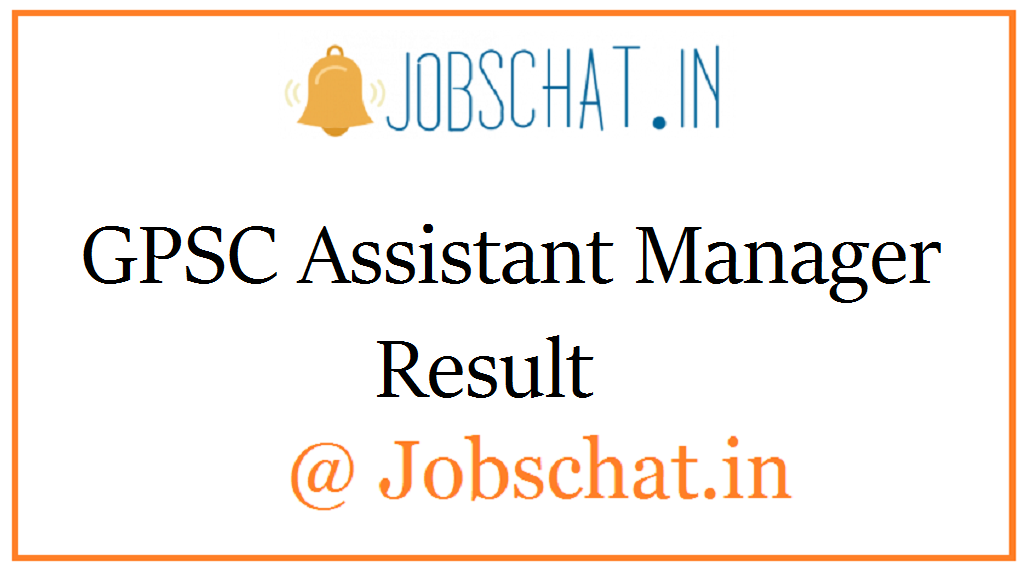 GPSC Assistant Manager Result