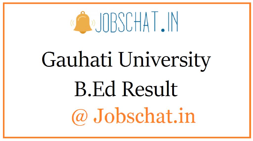 Gauhati University B.Ed Result