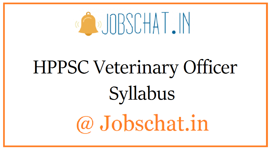 HPPSC Veterinary Officer Syllabus