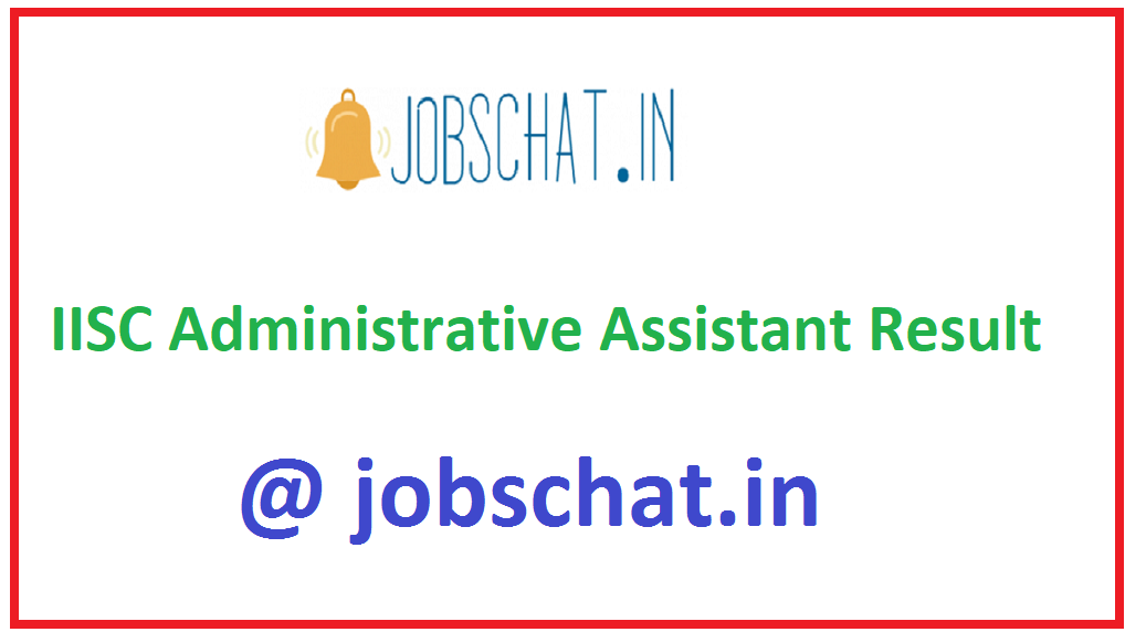 IISC Administrative Assistant Result