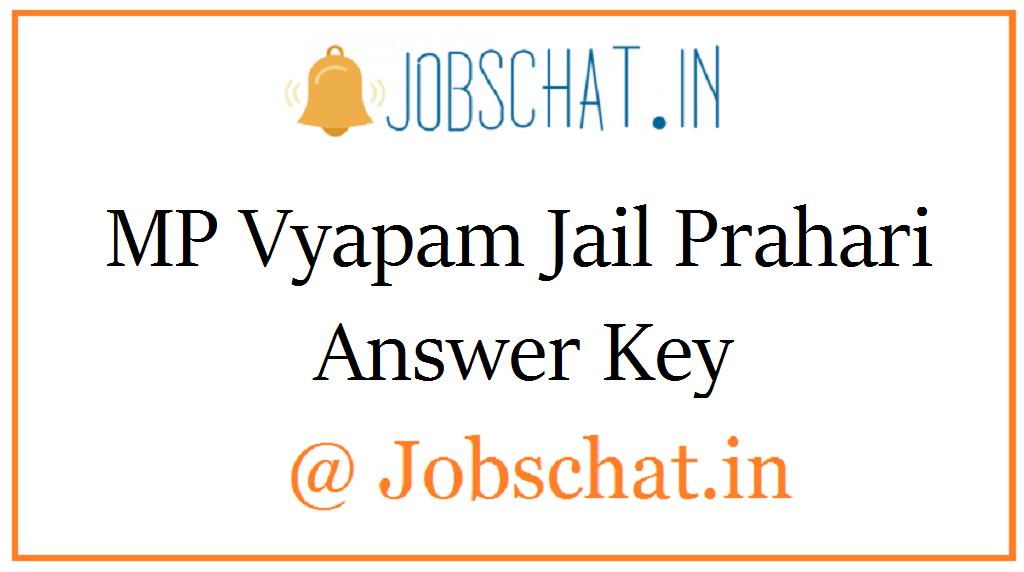 MP Vyapam Jail Prahari Answer Key