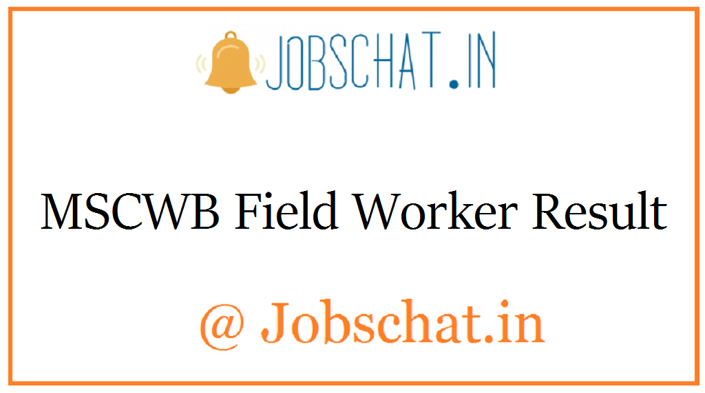 MSCWB Field Worker Result