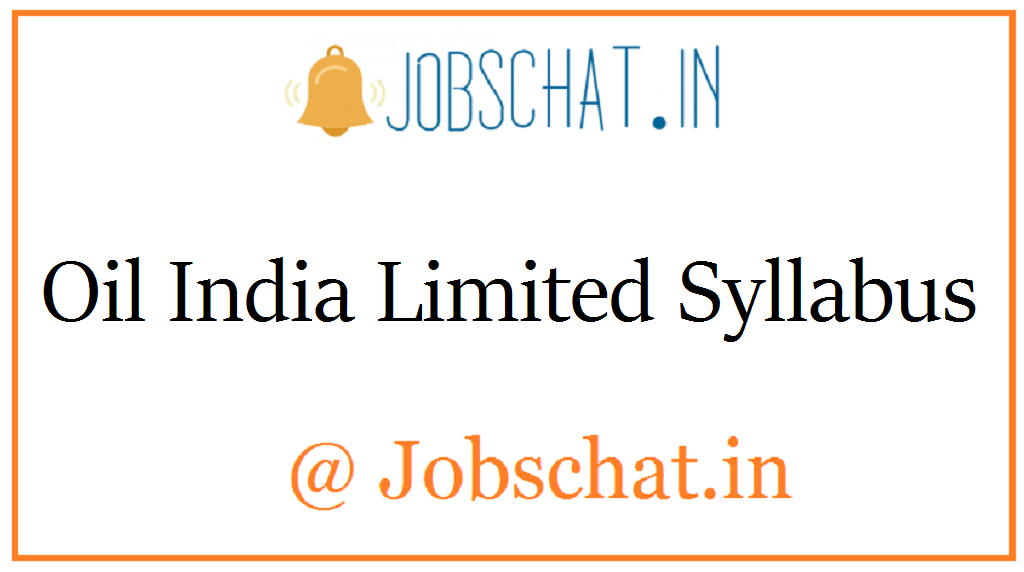 Oil India Limited Syllabus