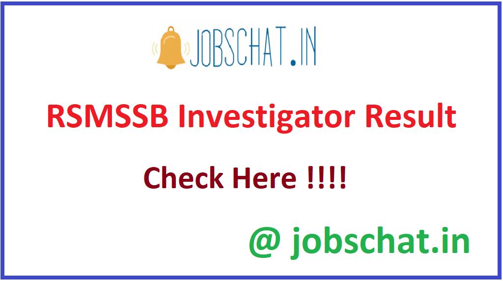 RSMSSB Investigator Result