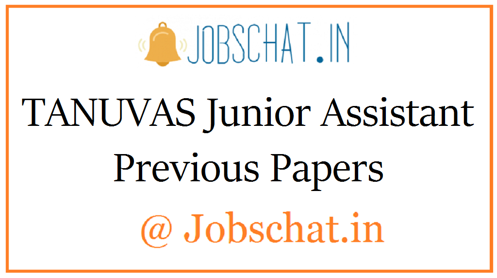 TANUVAS Junior Assistant Previous Papers