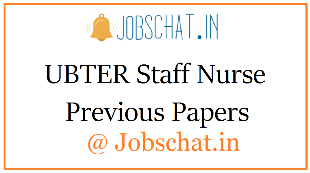 UBTER Staff Nurse Previous Papers