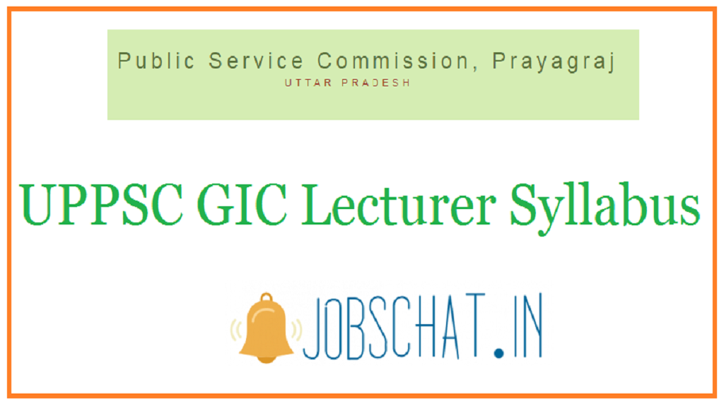 UPPSC GIC Lecturer Syllabus