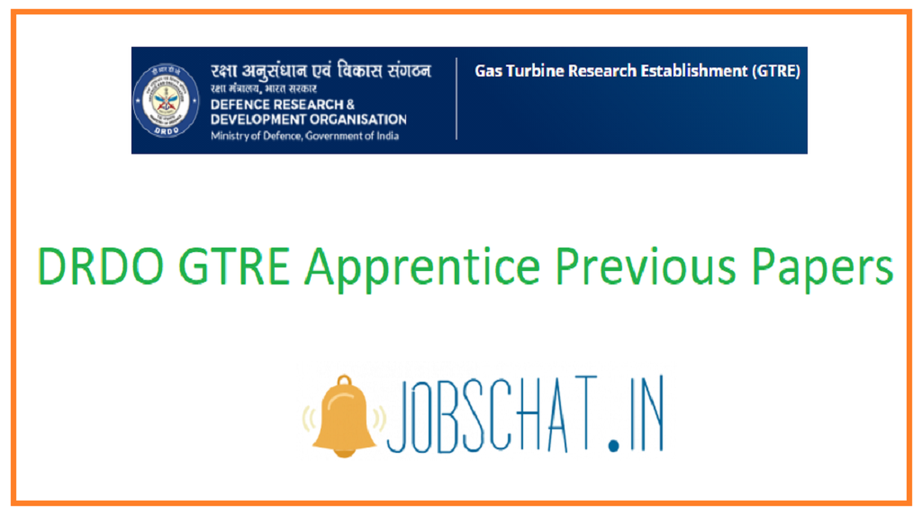 DRDO GTRE Apprentice Previous Papers