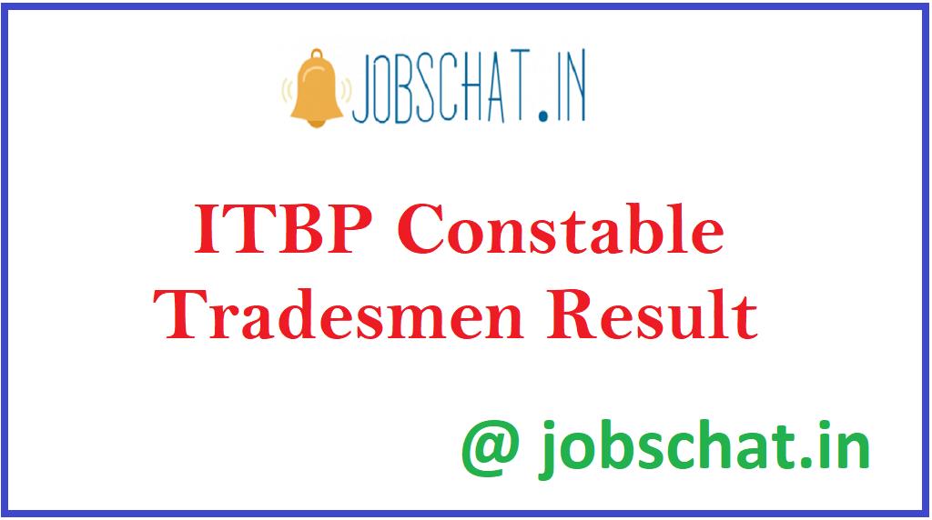 ITBP Constable Tradesmen Result