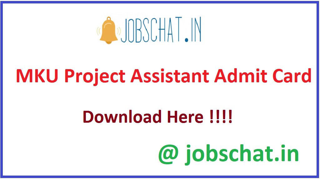 MKU Project Assistant Admit Card