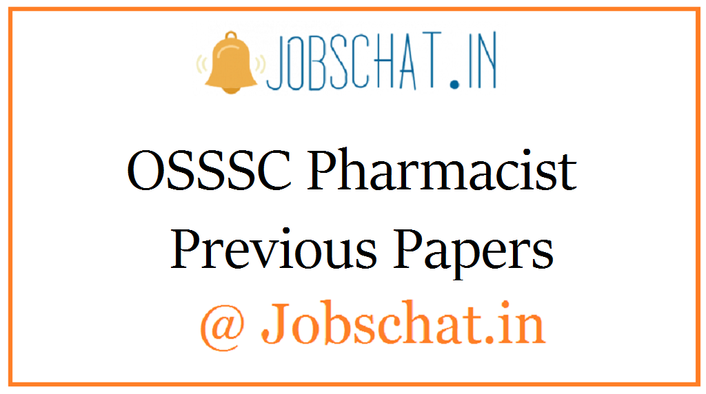 OSSSC Pharmacist Previous Papers