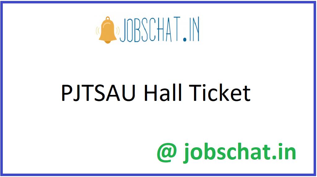 PJTSAU Hall Ticket