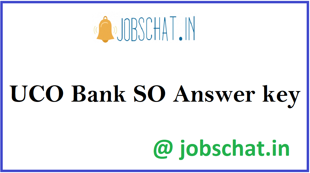 UCO Bank SO Answer key