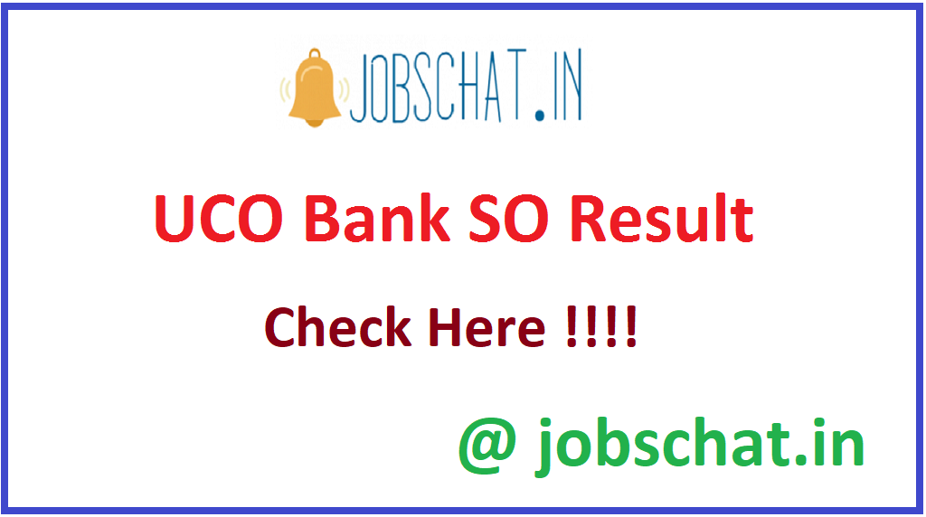 UCO Bank SO Result