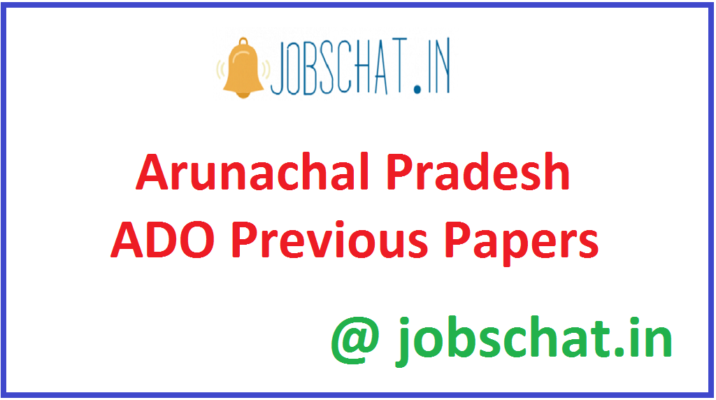 Arunachal Pradesh ADO Previous Papers