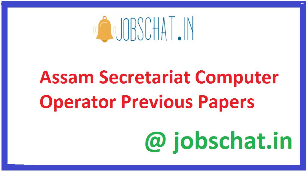 Assam Secretariat Computer Operator Previous Papers