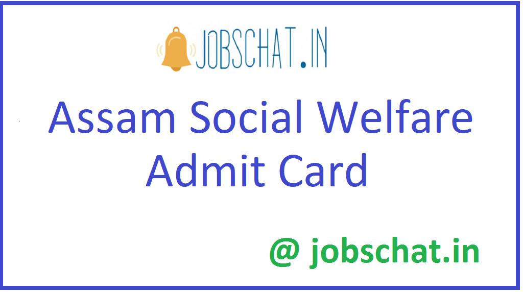 Assam Social Welfare Admit Card