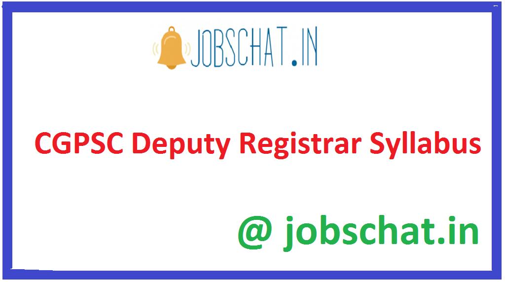 CGPSC Deputy Registrar Syllabus