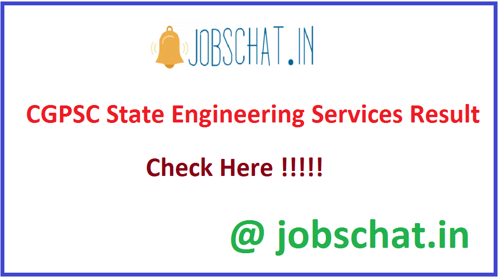 CGPSC State Engineering Services Result