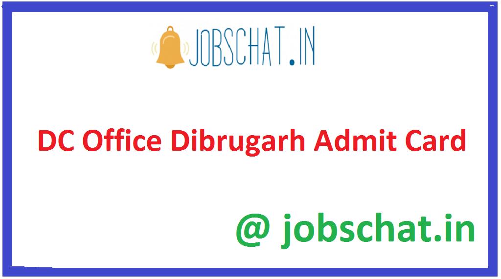 DC Office Dibrugarh Admit Card