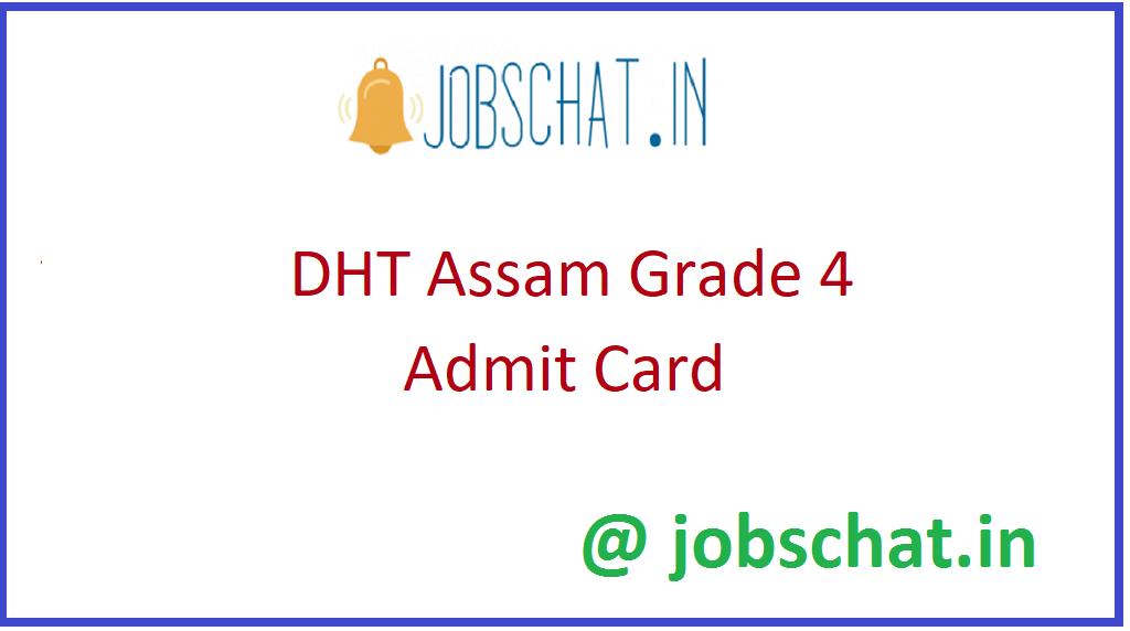 DHT Assam Grade 4 Admit Card