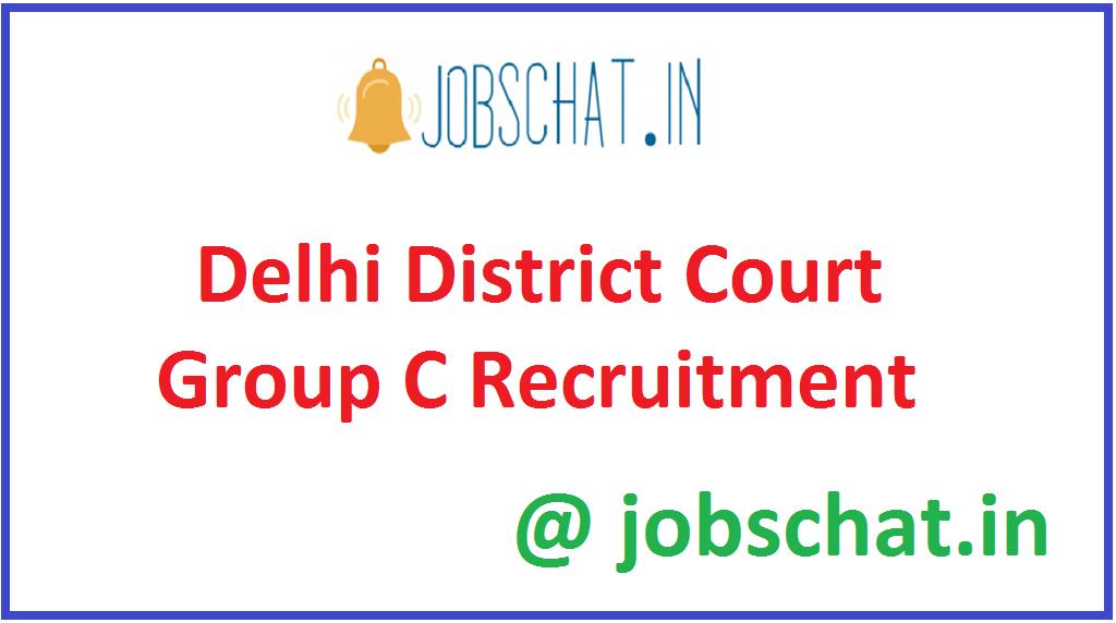 Delhi District Court Group C Recruitment