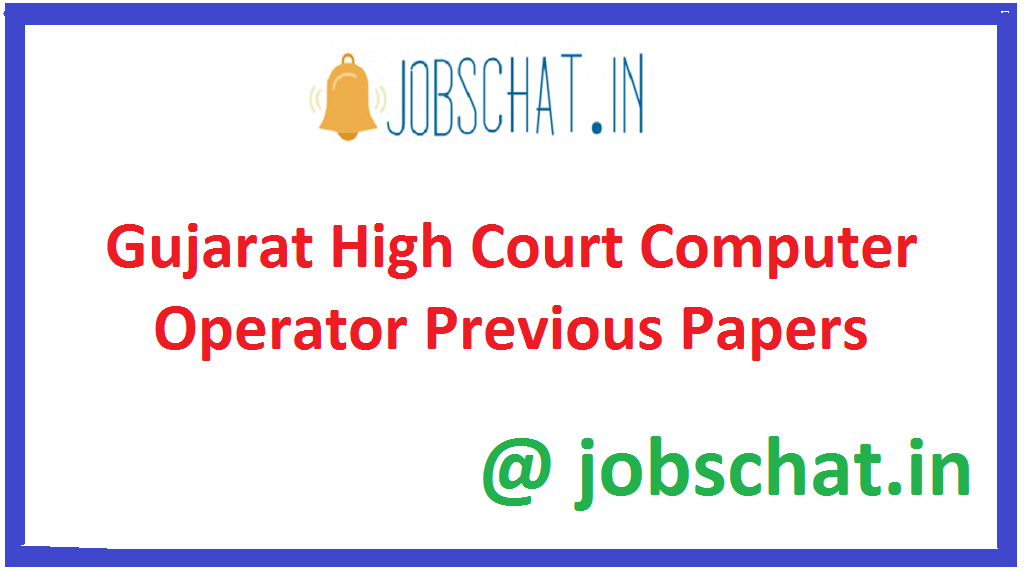 Gujarat High Court Computer Operator Previous Papers