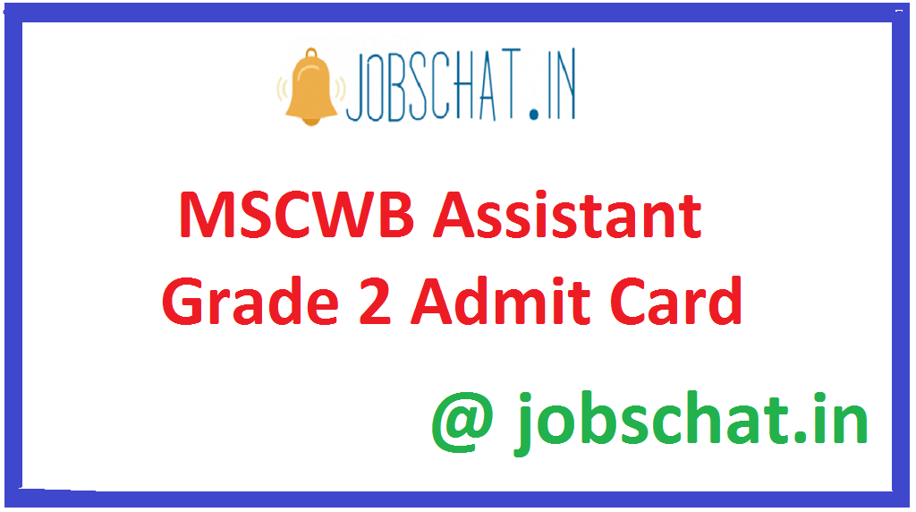MSCWB Assistant Grade 2 Admit Card