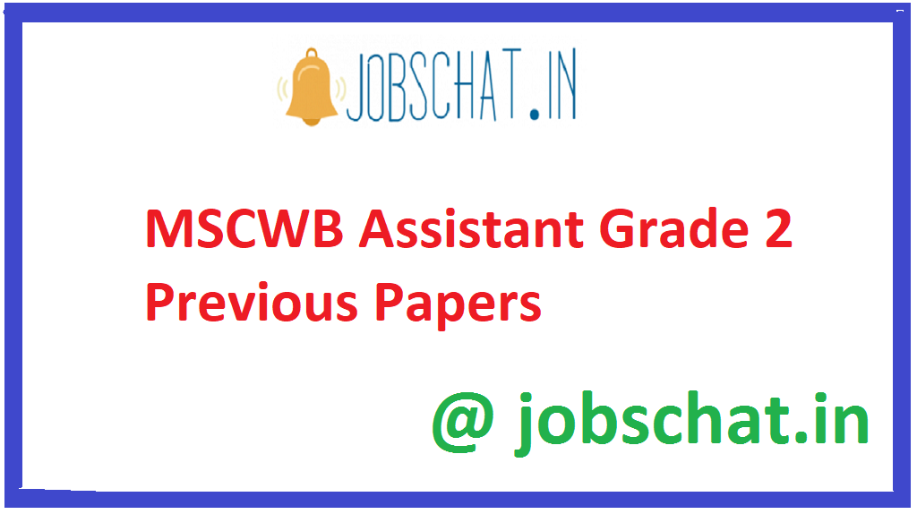 MSCWB Assistant Grade 2 Previous Papers