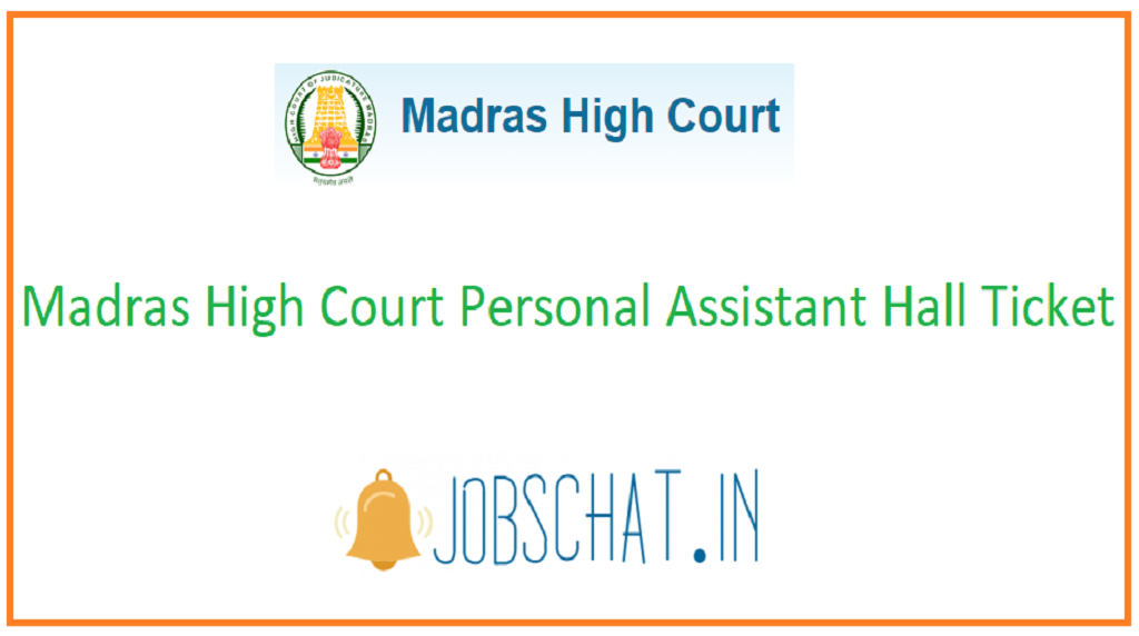 Madras High Court Personal Assistant Hall Ticket