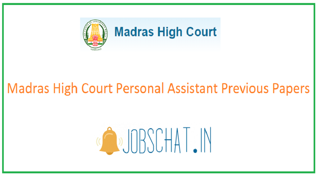 Madras High Court Personal Assistant Previous Papers