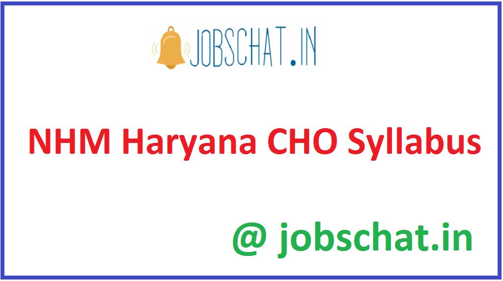 NHM Haryana CHO Syllabus