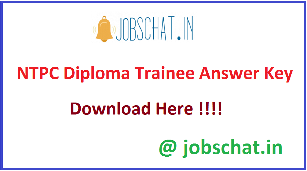 NTPC Diploma Trainee Answer Key
