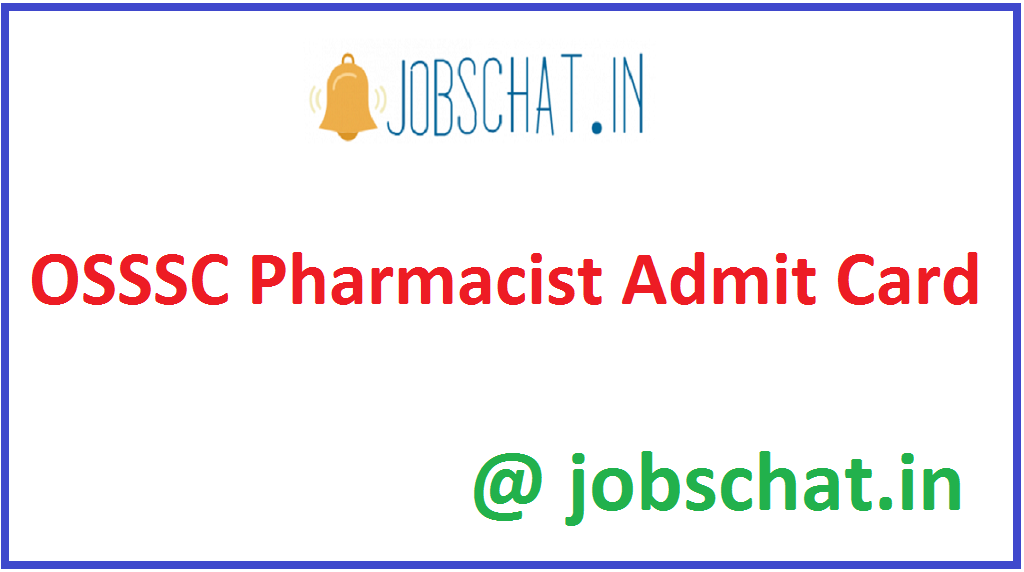 OSSSC Pharmacist Admit Card