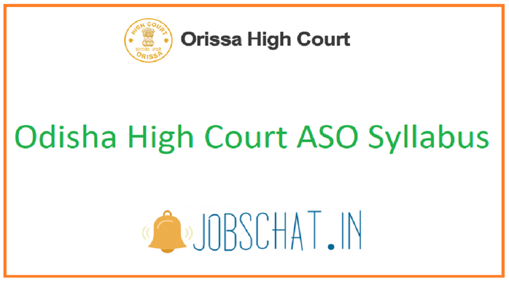 Odisha High Court ASO Syllabus