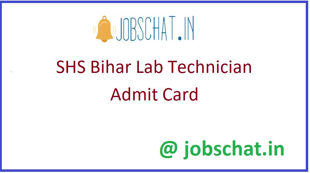 SHS Bihar Lab Technician Admit Card