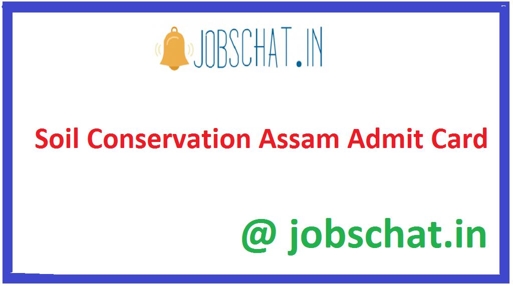 Soil Conservation Assam Admit Card