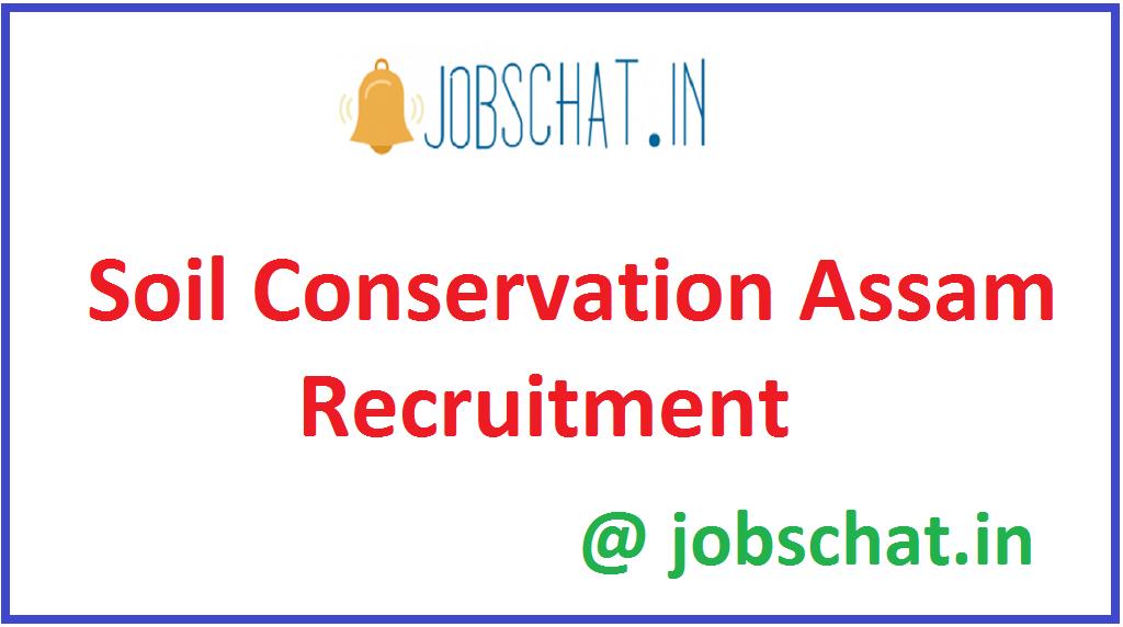 Soil Conservation Assam Recruitment