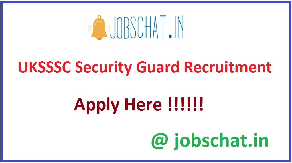 UKSSSC Security Guard Recruitment