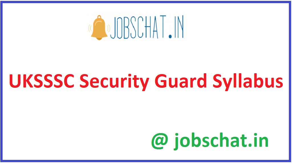 UKSSSC Security Guard Syllabus