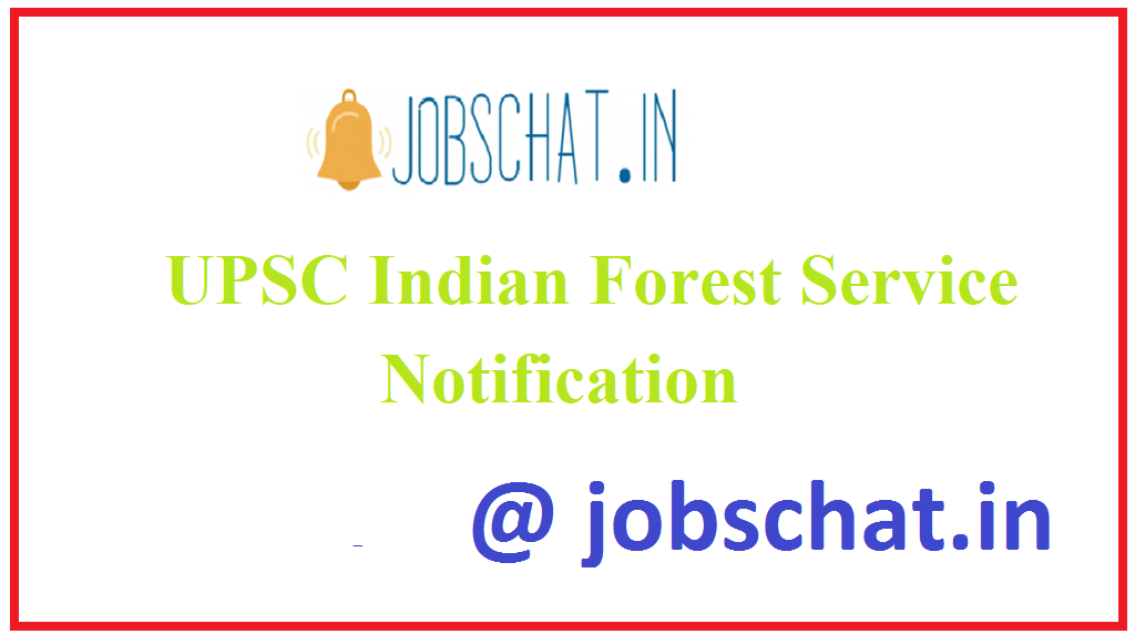 UPSC Indian Forest Service Notification