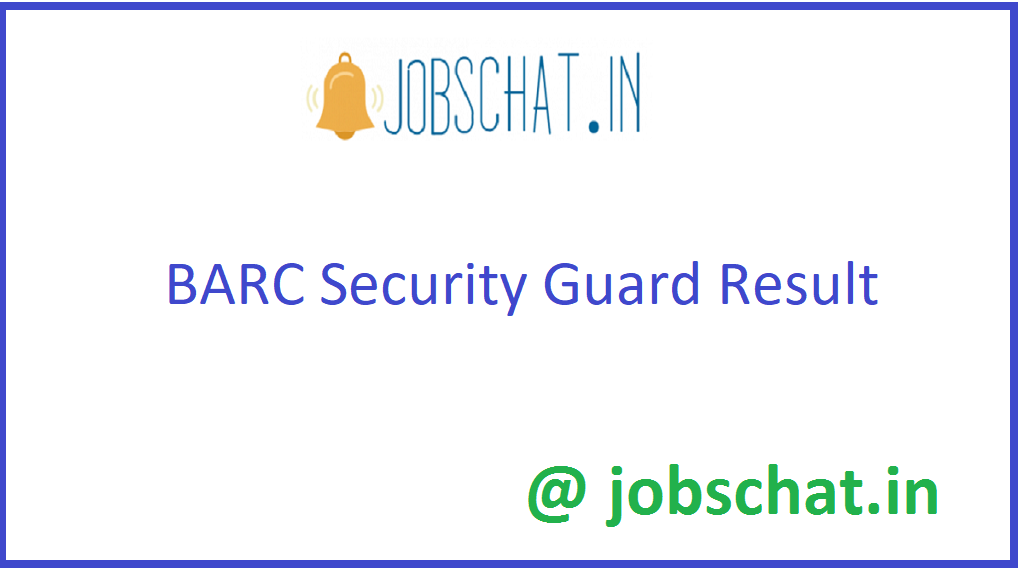 BARC Security Guard Result