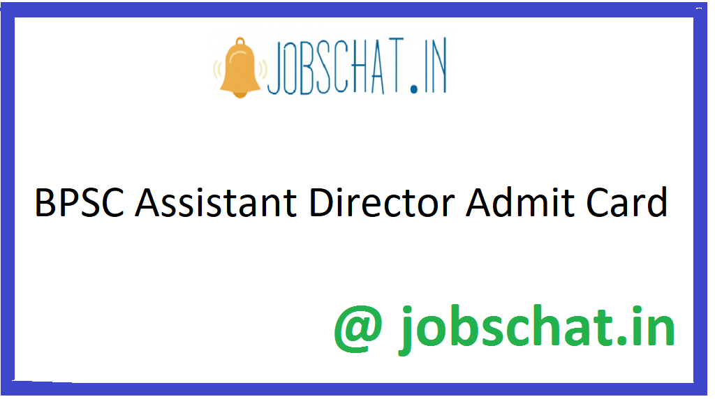 BPSC Assistant Director Admit Card