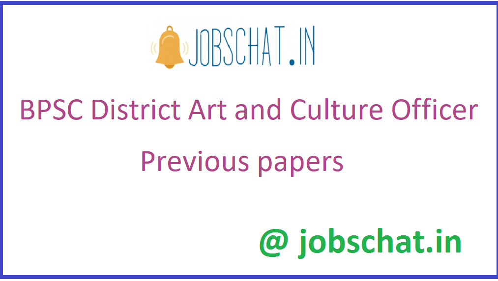 BPSC District Art and Culture Officer Previous papers