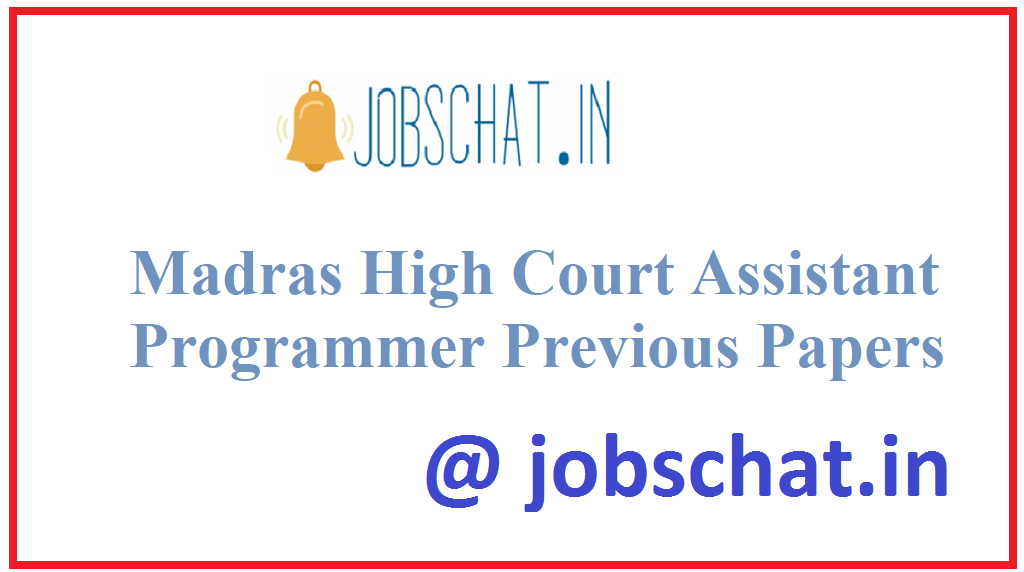 Madras High Court Assistant Programmer Previous Papers