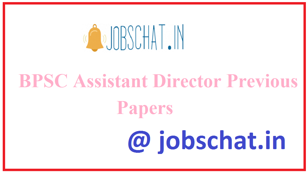 BPSC Assistant Director Previous Papers
