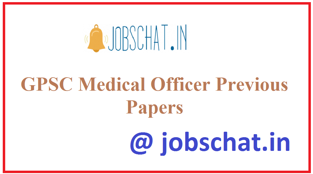 GPSC Medical Officer Previous Papers
