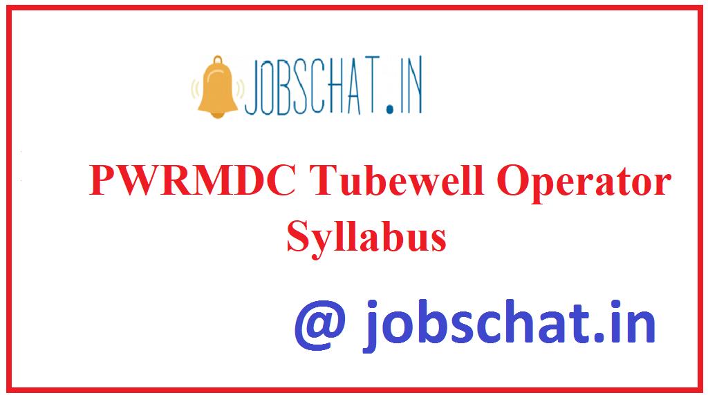 PWRMDC Tubewell Operator Syllabus