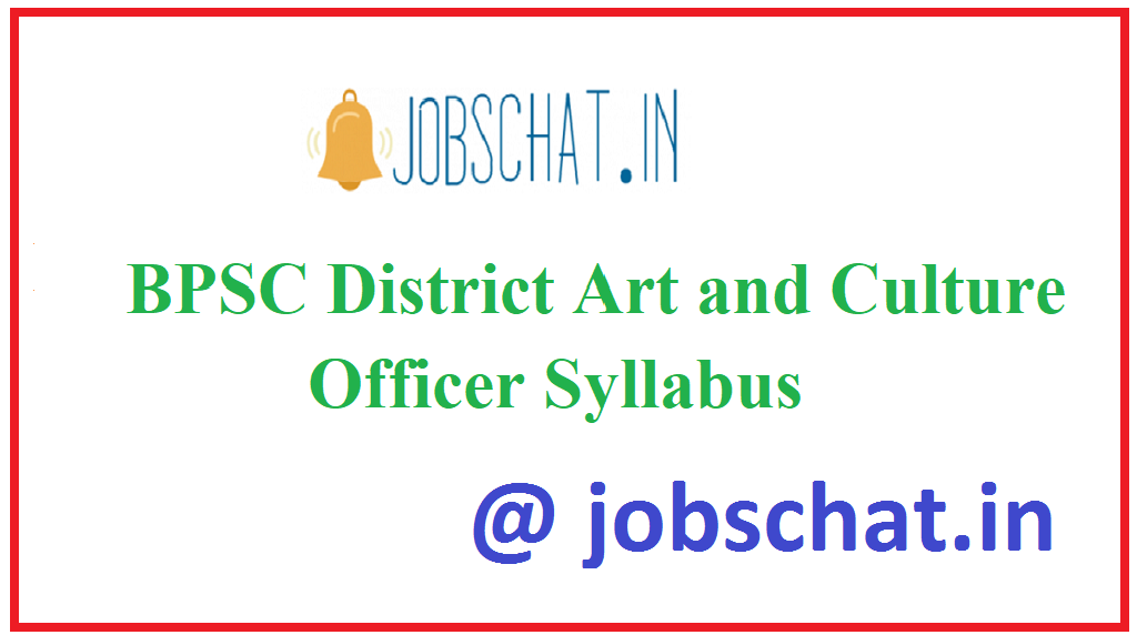 BPSC District Art and Culture Officer Syllabus